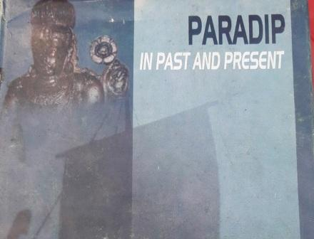 Book review Paradip in Past and Present by Dr. Satyananda Panda